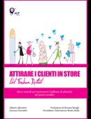 Attirare i Clienti in Store